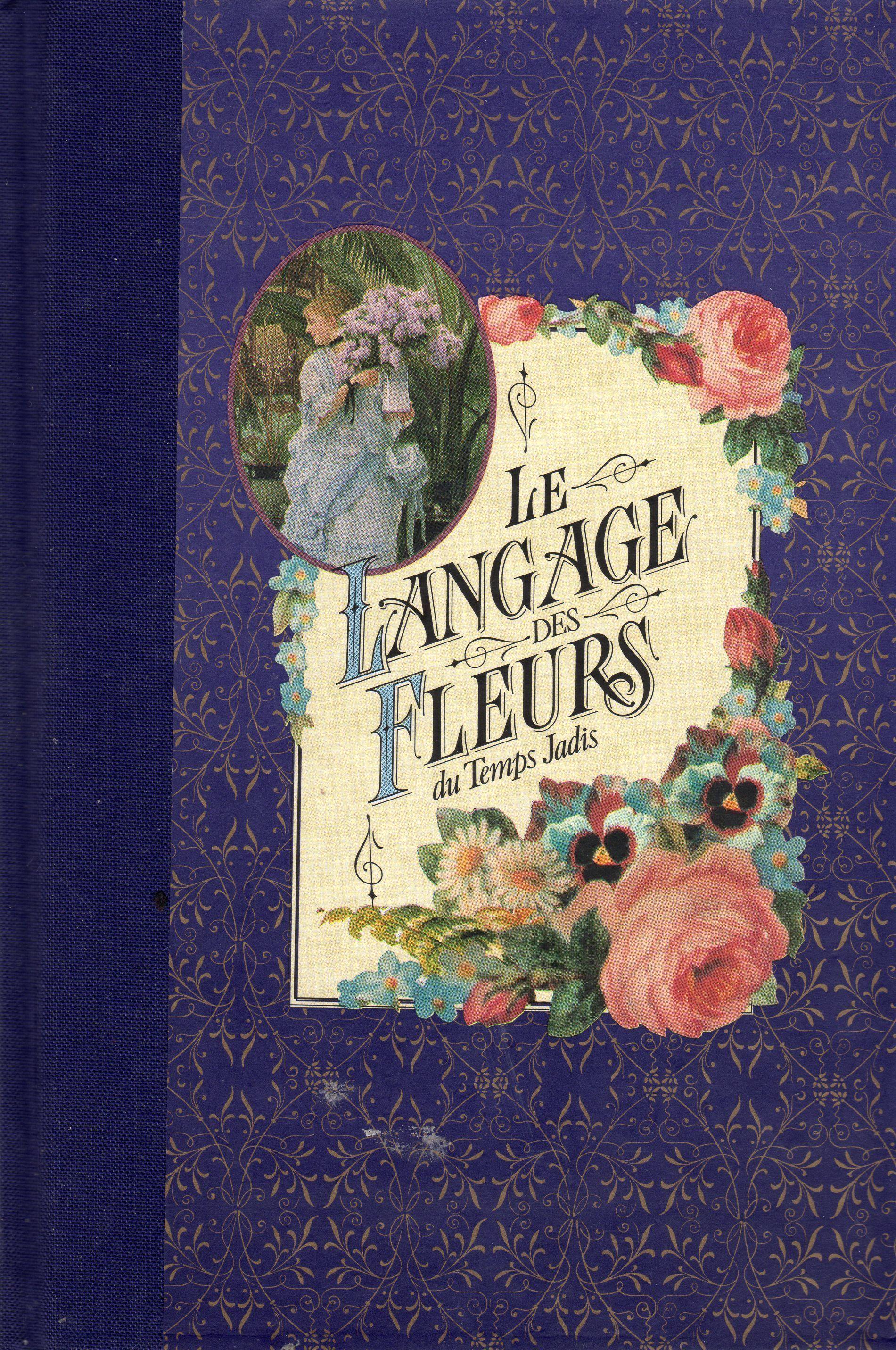 Le langage des fleurs du temps jadis page 6 - Langage des fleurs iris ...